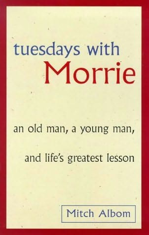 a review of tuesdays with morrie by mitch albom Summary: mitch albom has reconnected with his dying professor, morrie schwartz through their weekly tuesdays discussions, morrie provides mitch with one final class: how to live review: this book is basically a classic by now everyone has either heard of it or read it themselves.