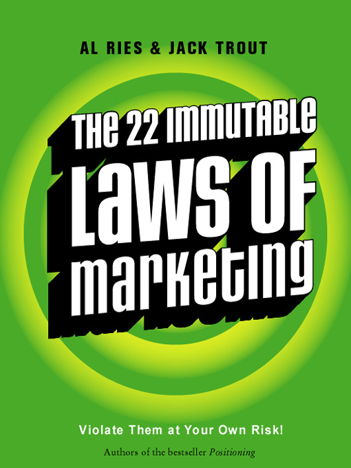 immutable laws marketing review Contains a summary of the best-selling book, the 22 immutable laws of  marketing, by al ries and jack trout (harpercollins, 1994.