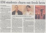 'IIM students churn out Fresh Brew' - Hindustan Times, February 18, 2011